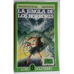 LA JUNGLA DE LOS HORRORES. LOBO SOLITARIO 8