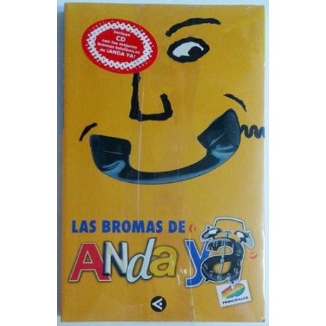 LAS BROMAS DE ANDA YA. 40 PRINCIPALES. (INCLUYE CD)