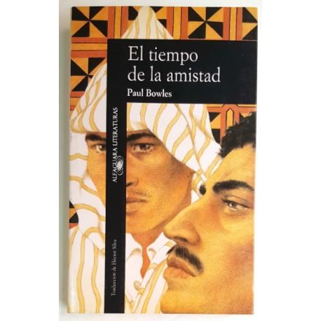 EL TIEMPO DE LA AMISTAD. CUENTOS 1948-1976