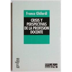 CRISIS Y PERSPECTIVAS DE LA PROFESIÓN DOCENTE