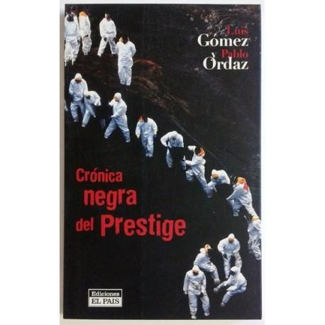 CRÓNICA NEGRA DEL PRESTIGE