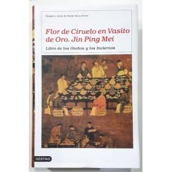 FLOR DE CIRUELO EN VASITO DE ORO. LIBRO DE LOS OTOÑOS Y LOS INVIERNOS II