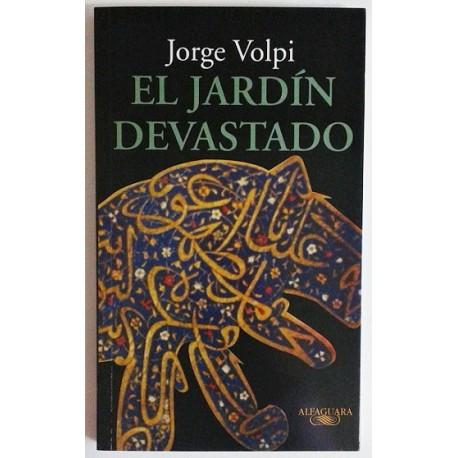 EL JARDIN DEVASTADO