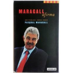 MARAGALL AFIRMA. ARTÍCULOS 2000-2003