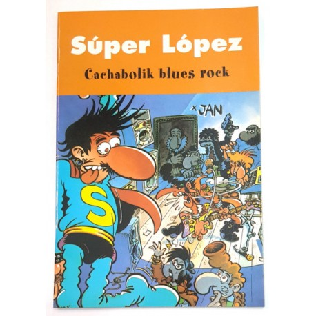 SÚPER LÓPEZ, CACHABOLIK BLUES ROCK