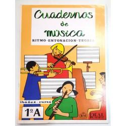 CUADERNOS DE MÚSICA, RITMO - ENTONACIÓN - TEORÍA 1ºA
