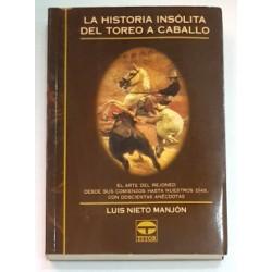 LA HISTORIA INSÓLITA DEL TOREO A CABALLO