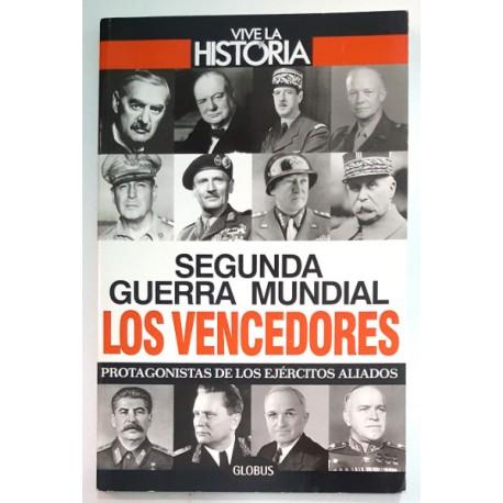 SEGUNDA GUERRA MUNDIAL. LOS VENCIDOS. PROTAGONISTAS DE LOS EJÉRCITOS ALIADOS