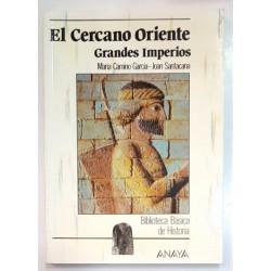 EL CERCANO ORIENTE. GRANDES IMPERIOS