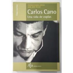 CARLOS CANO UNA VIDA DE COPLAS