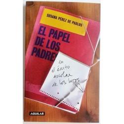 EL PAPEL DE LOS PADRES EN EL ÉXITO ESCOLAR DE LOS HIJOS