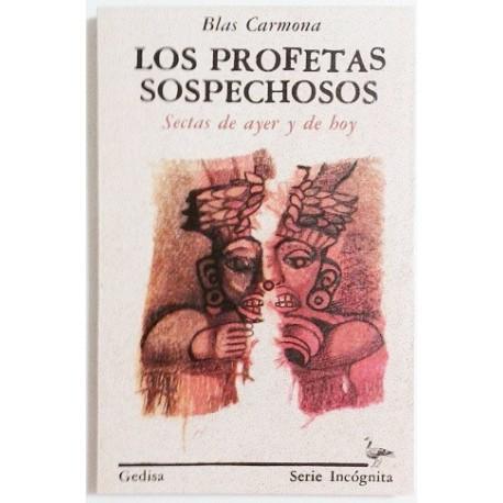 LOS PROFETAS SOSPECHOSOS