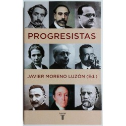 PROGRESISTAS. BIOGRAFÍAS DE REFORMISTAS ESPAÑOLES