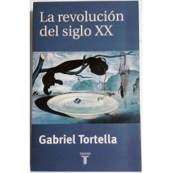 LA REVOLUCIÓN DEL SIGLO XX