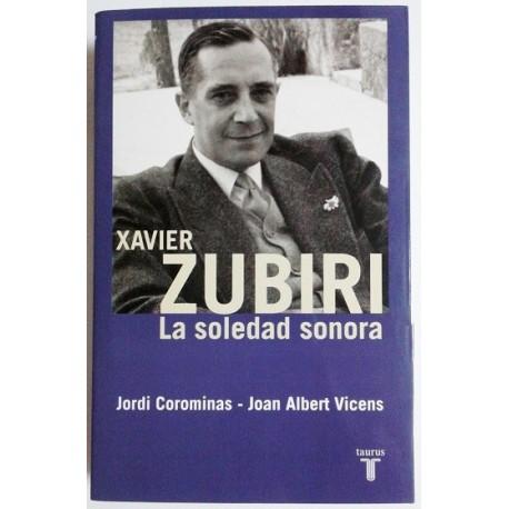 XAVIER ZUBIRI, LA SOLEDAD SONORA
