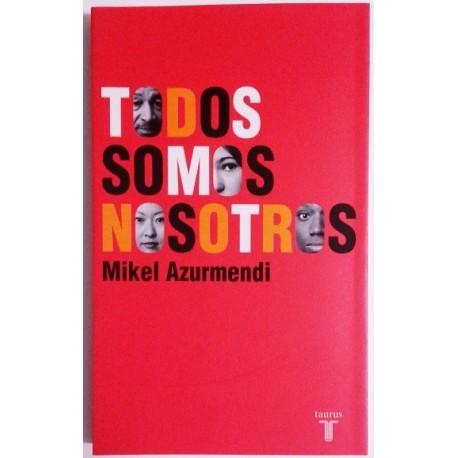 TODOS SOMOS NOSOTROS