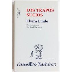 LOS TRAPOS SUCIOS. MANOLITO GAFOTAS