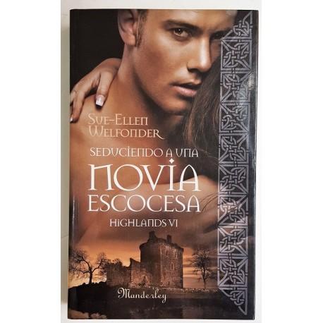 SEDUCIENDO A UNA NOVIA ESCOCESA (HIGHLANDS 6)