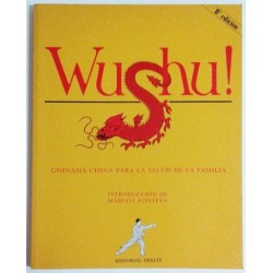 WUSHU. GIMNASIA CHINA PARA LA SALUD