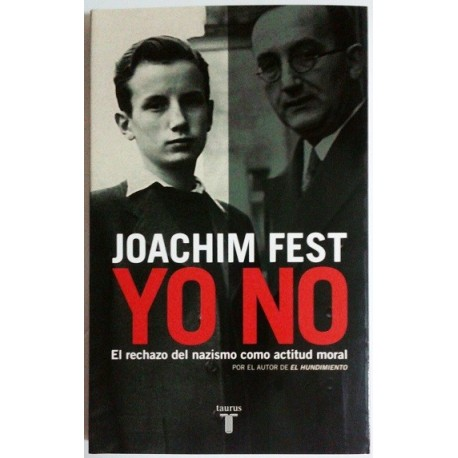 YO NO. RECHAZO DEL NAZISMO COMO ACTITUD MORAL