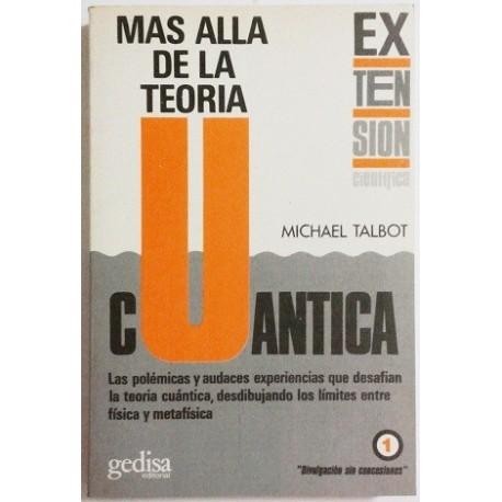 MAS ALLA DE LA TEORÍA CUANTICA