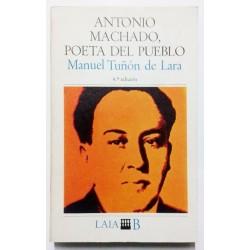 ANTONIO MACHADO, POETA DEL PUEBLO