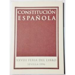 CONSTITUCIÓN ESPAÑOLA. XXVIII FERIA DEL LIBRO. SEVILLA 1996