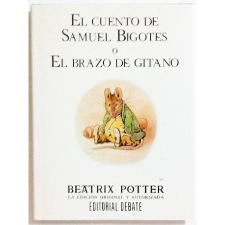 EL CUENTO DE SAMUEL BIGOTES O EL BRAZO DE GITANO
