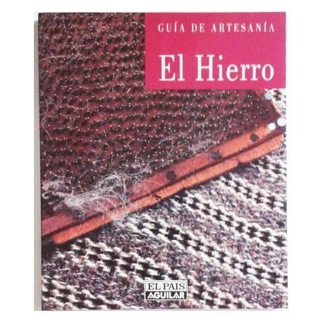 GUÍA DE ARTESANÍA. EL HIERRO