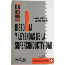 HISTORIA Y LEYENDAS DE LA SUPERCONDUCTIVIDAD