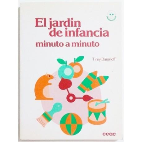 EL JARDIN DE INFANCIA MINUTO A MINUTO