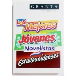 GRANTA EN ESPAÑOL Nº 8. LOS MEJORES JOVENES NOVELISTAS ESTADOUNIDENSES