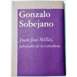 JUAN JOSE MILLÁS, FABULADOR DE LA EXTRAÑEZA