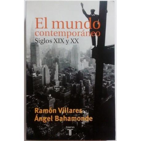 EL MUNDO CONTEMPORÁNEO SIGLOS XIX, XX