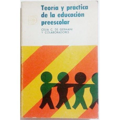 TEORÍA Y PRÁCTICA DE LA EDUCACIÓN PREESCOLAR
