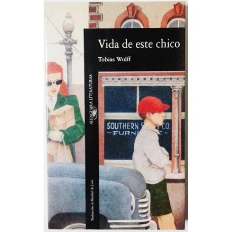 VIDA DE ESTE CHICO