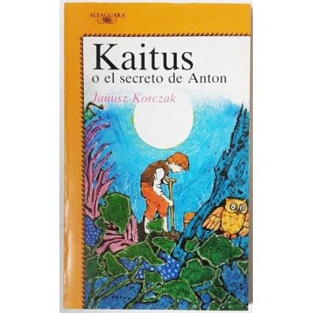 KAITUS O EL SECRETO DE ANTON