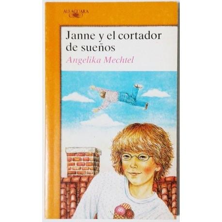 JANNE Y EL CORTADOR DE SUEÑOS