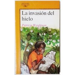 LA INVASIÓN DEL HIELO