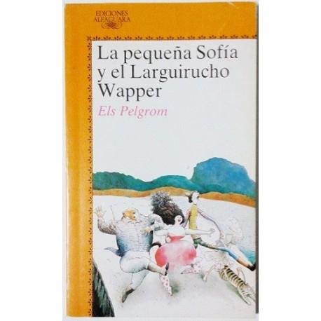 LA PEQUEÑA SOFIA Y EL LARGUIRUCHO WAPPER