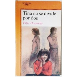 TINA NO SE DIVIDE POR DOS