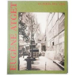 EUGÈNE ATGET. EL PARÍS DEL 1900