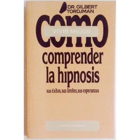 COMO COMPRENDER LA HIPNOSIS