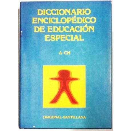 DICCIONARIO ENCICLOPÉDICO DE EDUCACIÓN ESPECIAL. 4 TOMOS