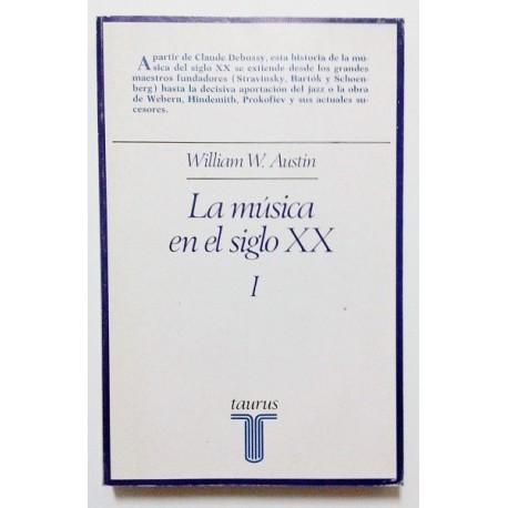 LA MÚSICA EN EL SIGLO XX (2 TOMOS)