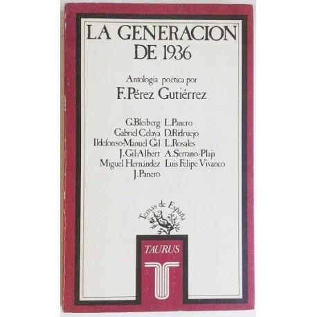 LA GENERACION DE 1936. ANTOLOGÍA POÉTICA