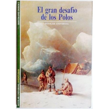 EL GRAN DESAFIO DE LOS POLOS