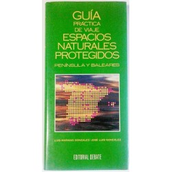 GUÍA PRÁCTICA DE VIAJE. ESPACIOS NATURALES PROTEGIDOS