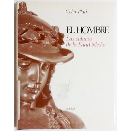 EL HOMBRE. LAS CULTURAS DE LA EDAD MEDIA