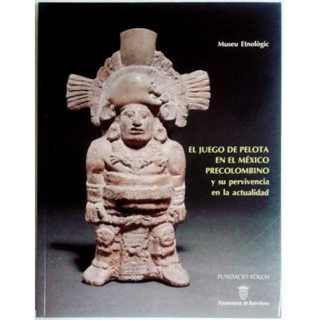EL JUEGO DE PELOTA EN EL MEXICO PRECOLOMBINO